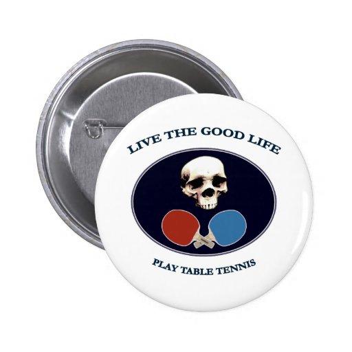 Pirate Skull Good Life Table Tennis Pinback Button