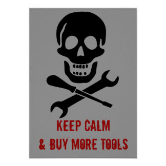 Pirate Skull Mechanic Keep Calm and Buy Tools Poster
