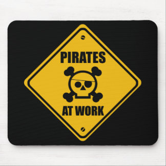 Pirates At Work Sign - Mousepad