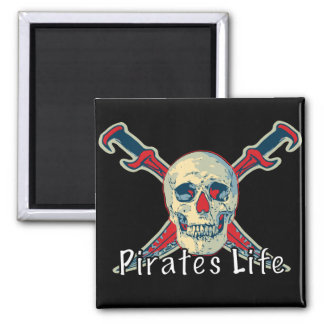 Pirates Life - 2 Inch Square Magnet Square Magnet