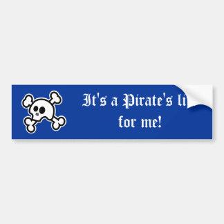 Pirate's Life (Blue) Bumper Sticker