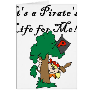 Pirate's Life Greeting Card