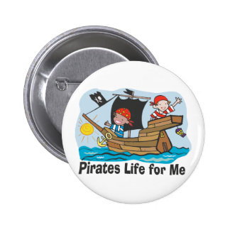Pirates Life for Me Pinback Buttons