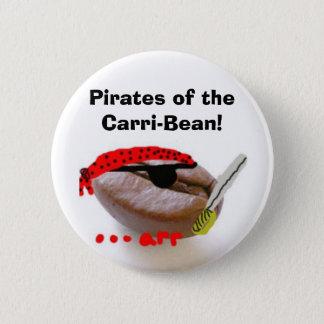 Pirates of the Carri-Bean! 6 Cm Round Badge