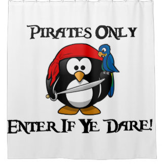Pirates Only - Enter If Ye Dare! - Penguin Pirate Shower Curtain