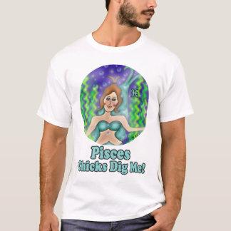 Pisces Chicks Dig Me Shirt