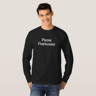 Pisces Playhouse T-Shirt