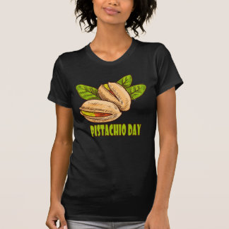 Pistachio Day - Appreciation Day T-Shirt