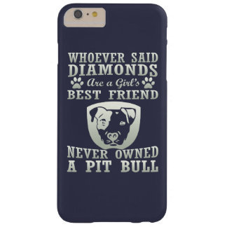 Pit Bull Are The Best Friend Barely There iPhone 6 Plus Case