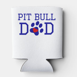 Pit Bull Dad Can Cooler
