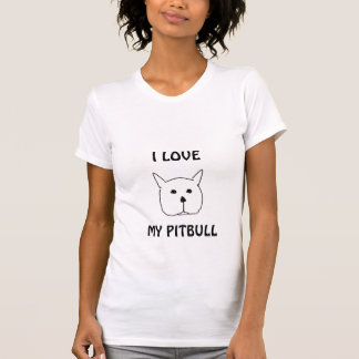 Pit bull, I LOVE, MY PITBULL T-Shirt
