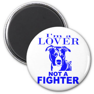 PIT BULL LOVER NOT A FIGHTER 6 CM ROUND MAGNET