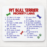 PIT BULL TERRIER Property Laws 2