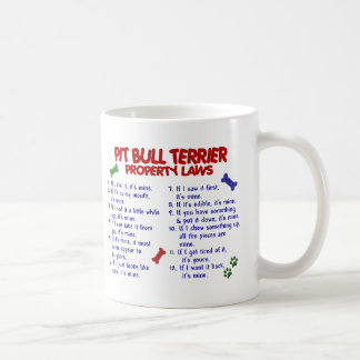 PIT BULL TERRIER Property Laws 2 Coffee Mug