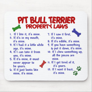 PIT BULL TERRIER Property Laws 2 Mouse Pad