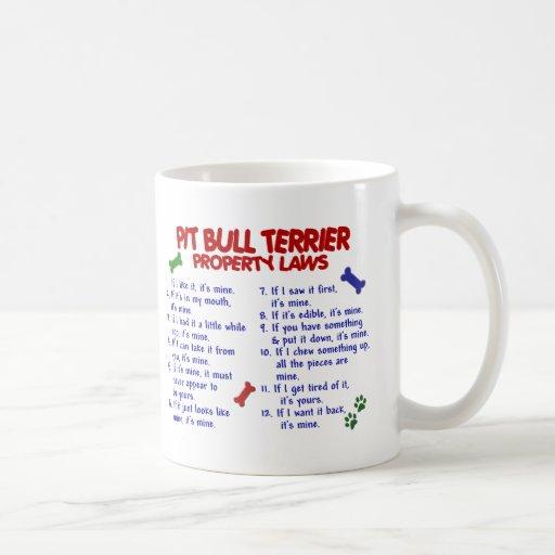 PIT BULL TERRIER Property Laws 2 Mug
