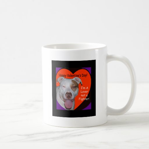 Pit Bull Valentine A Lover Not A Fighter Coffee Mugs