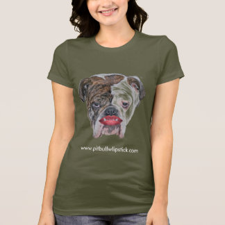PIT BULL WITH LIPSTICK T-Shirt