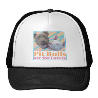 Pit Bulls are for Lovers Hat