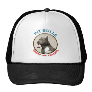 Pit Bulls Lovers not Fighters Trucker Hats