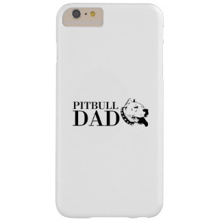 Pitbull Dad Dog Funny Pet puppy Gifts Barely There iPhone 6 Plus Case