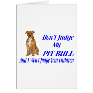 PITBULL JUDGEMENT CARD