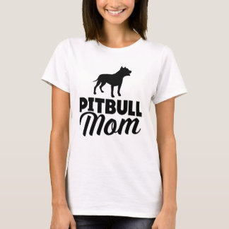 Pitbull Mom T-Shirt