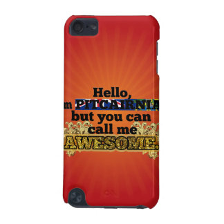 Pitcairnian, but call me Awesome iPod Touch (5th Generation) Covers