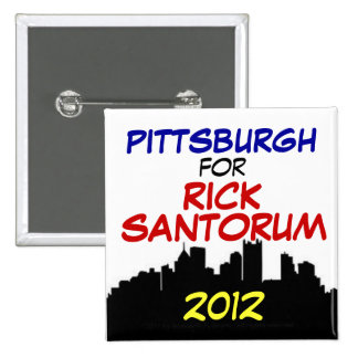 Pittsburgh for Santorum 2012 15 Cm Square Badge