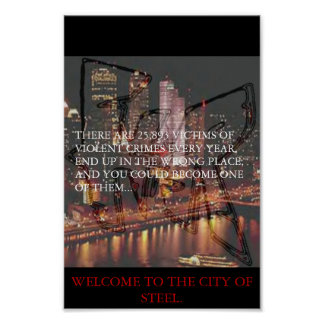 PITTSBURGH - THE CITY OF STEEL PRINT
