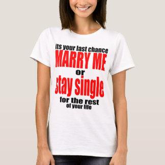 pity pickup proposal marry single couple joke quot T-Shirt