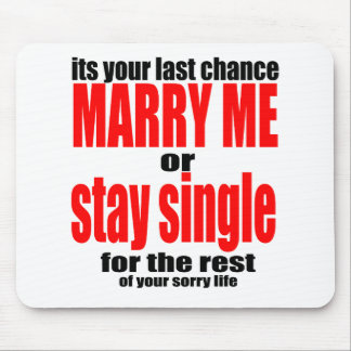 pity pitying proposal marry single couple joke quo mouse pad