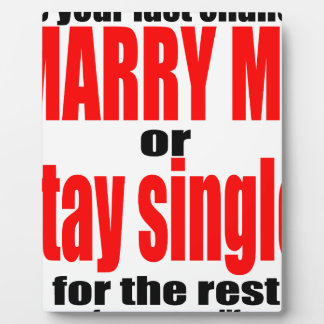 pity pitying proposal marry single couple joke quo plaque