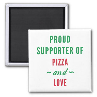 Pizza And Love Square Magnet