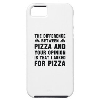 Pizza And Your Opinion Tough iPhone 5 Case
