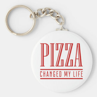Pizza Changed My Life Key Ring