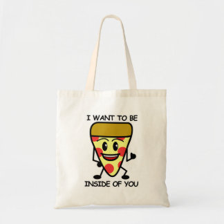 Pizza Inside You Tote Bag