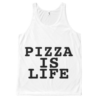 Pizza is Life Tanks All-Over Print Tank Top