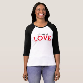 Pizza is Love Shirt