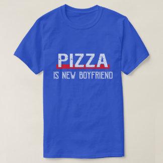 Pizza Is New Boyfriend Funny Valentine's Day T-Shirt