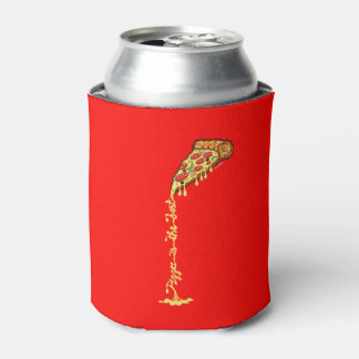 Pizza is the best can cooler