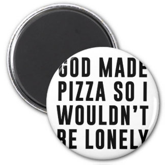 Pizza Lonely 6 Cm Round Magnet
