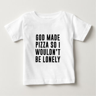 Pizza Lonely Baby T-Shirt