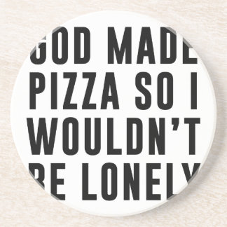 Pizza Lonely Beverage Coaster