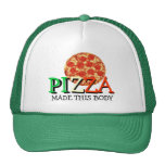 Pizza Made This Body Funny Quote Cap