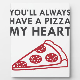 Pizza My Heart Plaque