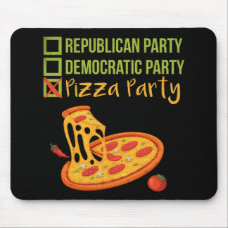 Pizza Party - Funny Novelty Political Mouse Pad