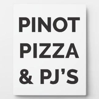Pizza, Pinot and PJ's Funny Wine Print Plaque