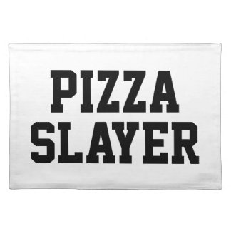 Pizza Slayer Placemat