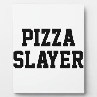 Pizza Slayer Plaque
